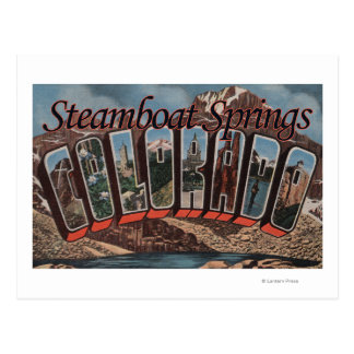 Steamboat Springs, Colorado - Large Letter Scene Postcard