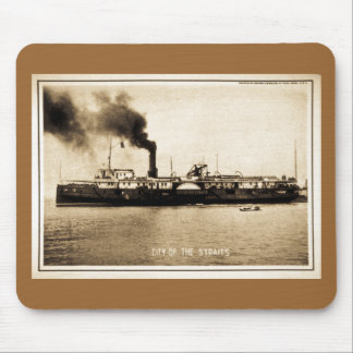 Steamer City of the Straits Mouse Pad