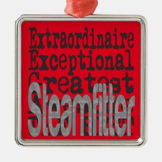Steamfitter Extraordinaire Metal Ornament