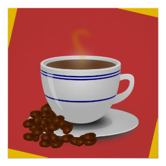 Steaming Cup Of Coffee With Coffee Beans Poster