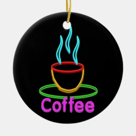 Steaming Cup of Neon Coffe Ceramic Ornament
