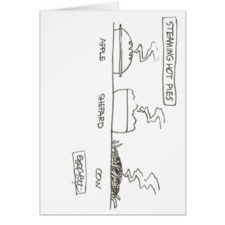 Steaming hot pies< Apple, Shepard, COW Card