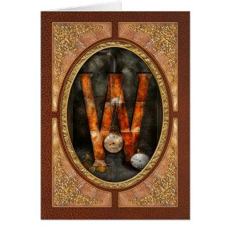 Steampunk - alfabeto - W está para los relojes Tarjeta De Felicitación