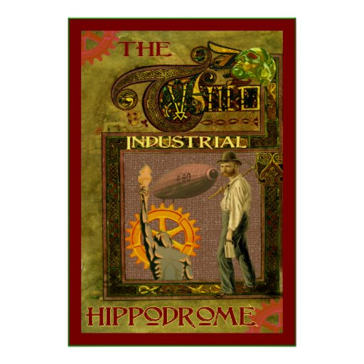 SteamPunk ~ The Industrial Hippodrome Poster