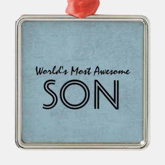 Steel Blue Most Awesome Son Home Custom Gift Item Metal Ornament