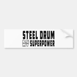 Steel drum Is My Superpower Bumper Sticker