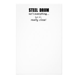 Steel Drum Isn't Everything Stationery Paper