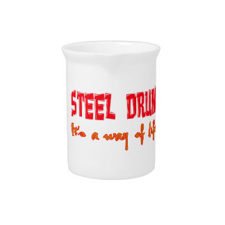 Steel Drum It's a way of life Drink Pitchers