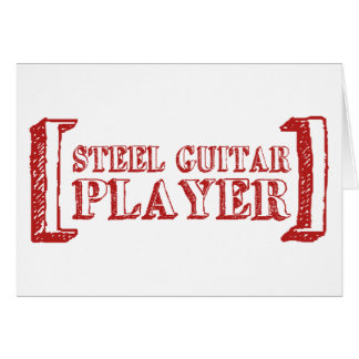 Steel Guitar Player Greeting Cards