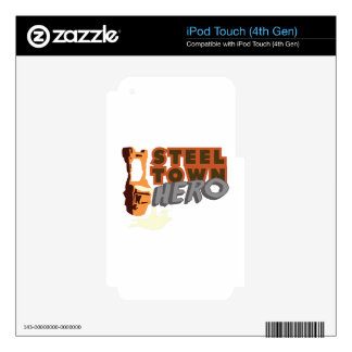 Steel Town Hero iPod Touch 4G Decal