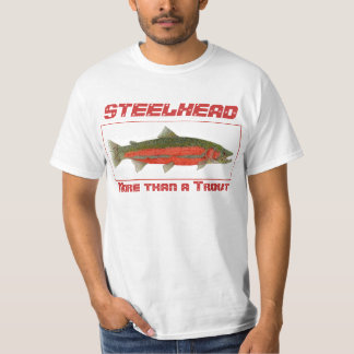Steelhead - More than a Trout T-Shirt