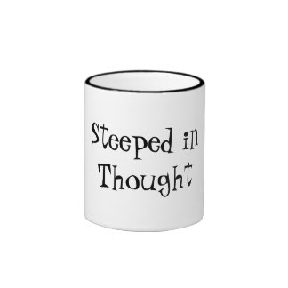 Steeped in Thought Ringer Coffee Mug