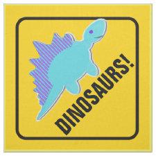 Stegosaurus Beware Dinosaurs Crossing Sign Fabric
