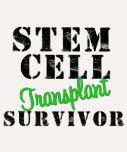 Stem Cell Transplant Survivor Tshirts