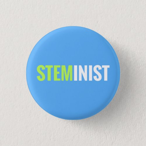 STEMinist Button