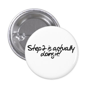 Step 2 is actually doing it pinback buttons