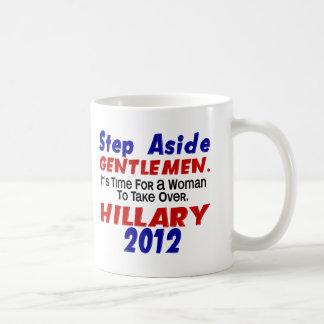 Step Aside Gentlemen HILLARY CLINTON Mugs