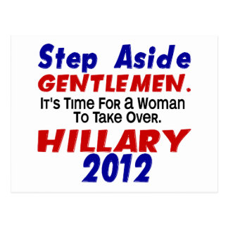 Step Aside Gentlemen HILLARY CLINTON Postcard
