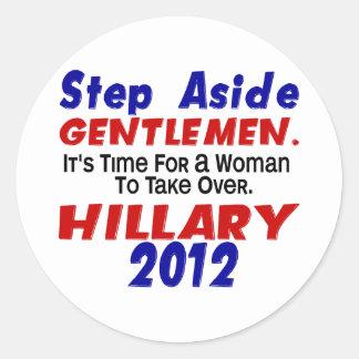 Step Aside Gentlemen HILLARY CLINTON Stickers