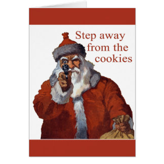 Step Away from the Cookies Card