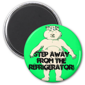 Step Away From the Refrigerator 2 Inch Round Magnet