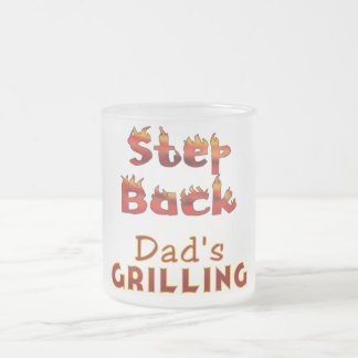 Step Back Dad's Grilling T-shirts and Gifts Frosted Glass Coffee Mug