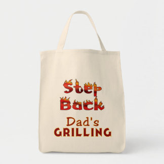 Step Back Dad's Grilling T-shirts and Gifts Grocery Tote Bag