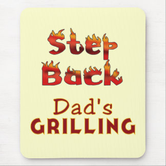 Step Back Dad's Grilling T-shirts and Gifts Mousepads