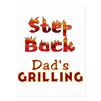 Step Back Dad's Grilling T-shirts and Gifts Postcard