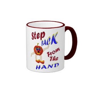 Step Back From The Hand Mugs