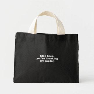 Step back you're breaking my gaydar  (Pickup Line) Tote Bags