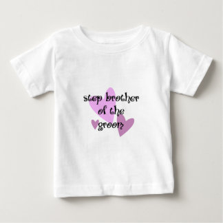 Step Brother of the Groom Baby T-Shirt