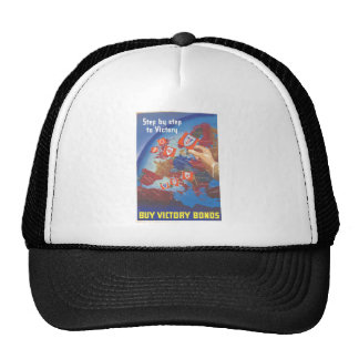 Step by Step to Victory … Buy Victory Bonds WW2 Hats