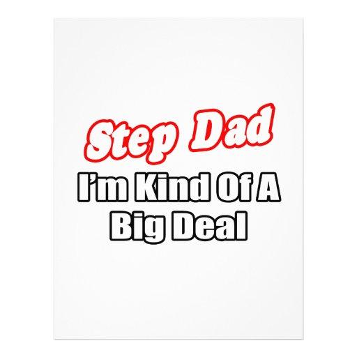 Step Dad...Big Deal Custom Flyer