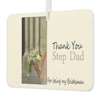 Step Dad Bridesman thank you Car Air Freshener