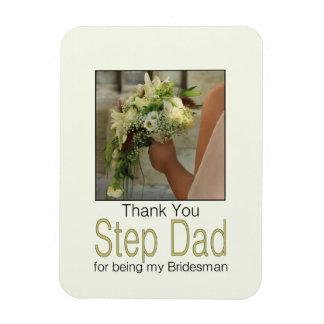 Step Dad Bridesman thank you Rectangular Photo Magnet