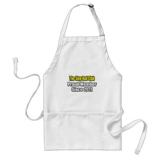 Step-Dad Club .. Proud Member Since 2011 Adult Apron