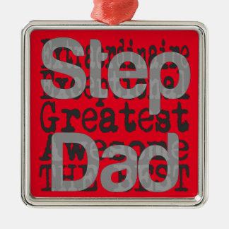 Step Dad Extraordinaire Metal Ornament