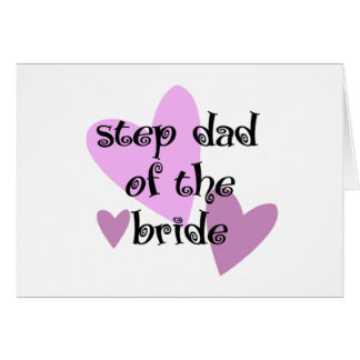 Step Dad of the Bride Greeting Cards