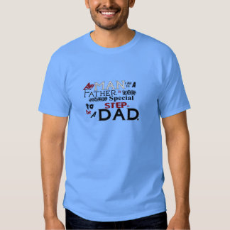 Step Dad Quote Fathers Day Tee Shirt