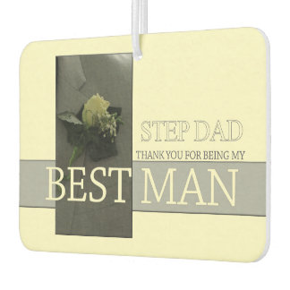 Step Dad  thank you best man - invitation Car Air Freshener