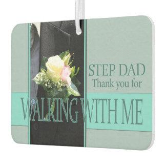 Step Dad Thanks for Walking me down Aisle Air Freshener