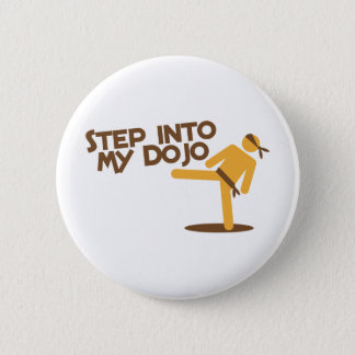 step into my dojo katate fighting design pinback button