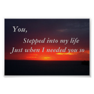Step into my life Sunset Poster