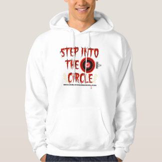 Step Into The Circle Hoodie
