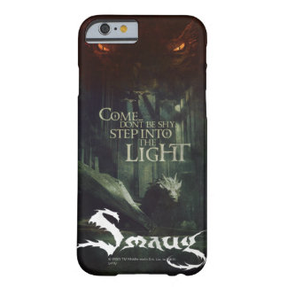 Step Into The Light Barely There iPhone 6 Case