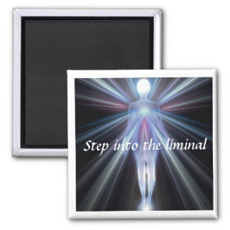 Step into the Liminal 2 Inch Square Magnet