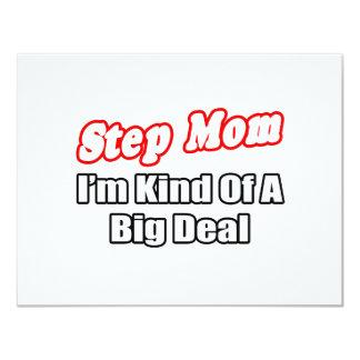 Step Mom...Big Deal 4.25x5.5 Paper Invitation Card