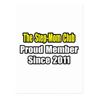 Step-Mom Club .. Proud Member Since 2011 Post Card