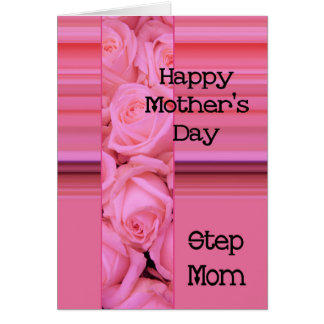 Step Mom Happy Mother's Day rose card